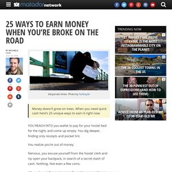 bnt/25-ways-to-earn-money-when-youre-broke-on-the-road/