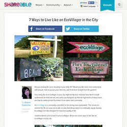 7 Ways to Live Like an EcoVillager in the City - Shareable
