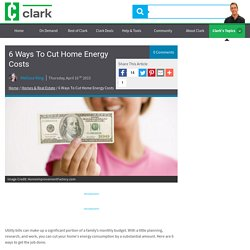 6 Ways To Cut Home Energy Costs