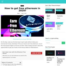 Top 3 Ways to Earn Free Ethereum in 2020