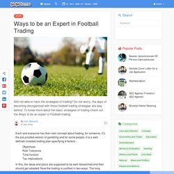 Ways to be an Expert in Football Trading