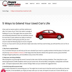 5 Ways to Extend Your Used Car's Life-happy auto greer