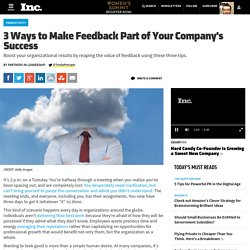 3 Ways to Make Feedback Part of Your Company's Success