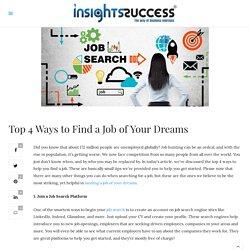 Top 4 Ways to Find Your Dream Job