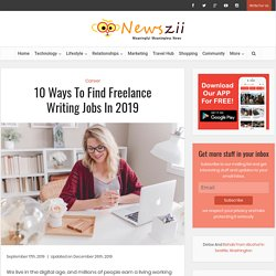 10 Ways To Find Freelance Writing Jobs In 2019