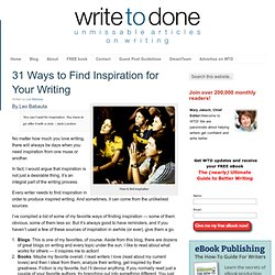 31 Ways to Find Inspiration for Your Writing