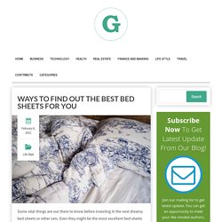 Ways to Find Out the Best Bed Sheets for You