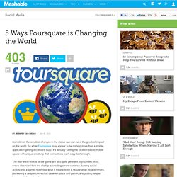 5 Ways Foursquare is Changing the World