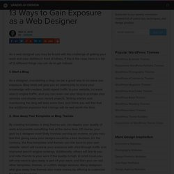 13 Ways to Gain Exposure as a Web Designer