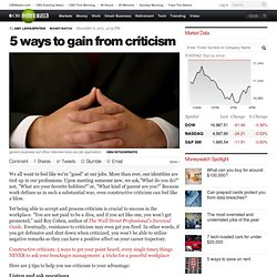5 ways to gain from criticism - CBS News