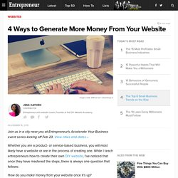 4 Ways to Generate More Money From Your Website
