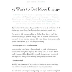 » 55 Ways to Get More Energy