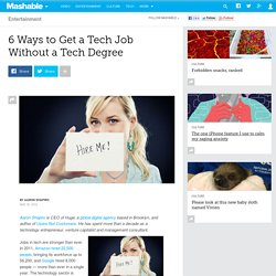 6 Ways to Get a Tech Job Without a Tech Degree