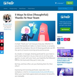 5 Ways To Give (Thoughtful) Thanks To Your Team