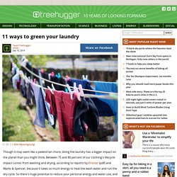 11 ways to green your laundry