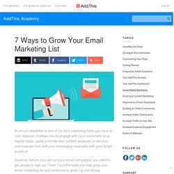 (EN) 7 moyens pour faire grossir votre Mailing Liste