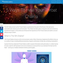 5 Ways To Heal Your Throat Chakra