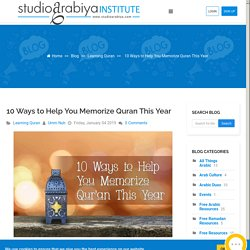 10 Ways to Help You Memorize Quran This Year