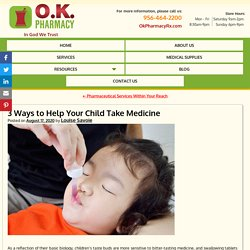 3 Ways to Help Your Child Take Medicine