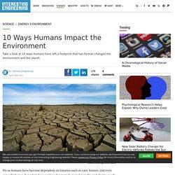 10 Ways Humans Impact the Environment