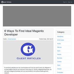 6 Ways To Find Ideal Magento Developer