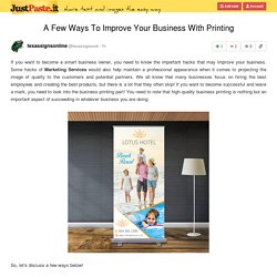 A Few Ways To Improve Your Business With Printing