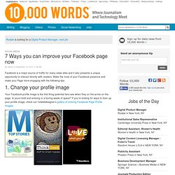 7 Ways you can improve your Facebook page now