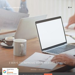 3 Ways to Improve Your Website Traffic