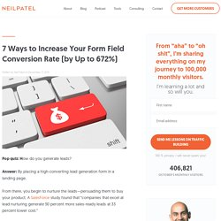 7 Ways to Increase Your Form Field Conversion Rate (by Up to 672%)