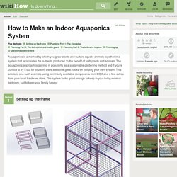 5 Ways to Make an Indoor Aquaponics System
