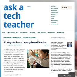 11 Ways to be an Inquiry-based Teacher