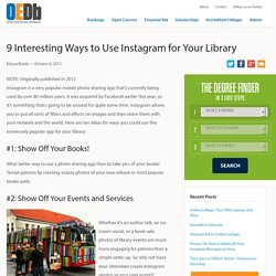 10 Interesting Ways to Use Instagram for Your Library