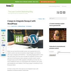 4 ways to integrate Scoop.it with Wordpress