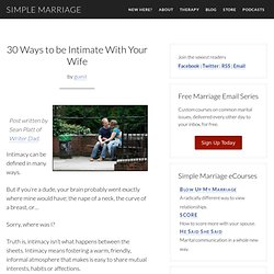 30 Ways to be Intimate With Your Wife