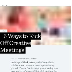 6 Ways to Kick Off Creative Meetings