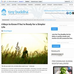 4 Ways to Know If You're Ready for a Simpler Life