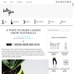 11 Ways to Make Lashes Grow Naturally