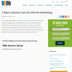 5 Ways Libraries Can Use Vine for Marketing