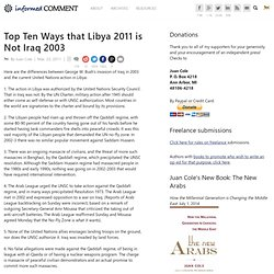 Top Ten Ways that Libya 2011 is Not Iraq 2003