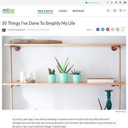 30 Ways To Live More Simply - mindbodygreen