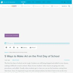 5 Ways to Make Art on the First Day of School