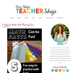 5 Ways to Make Fact Fluency Fun - One Stop Teacher Shop