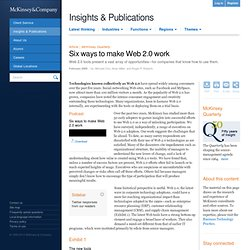 Six ways to make Web 2.0 work - McKinsey Quarterly - Business Technology - Application Management