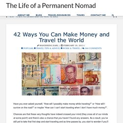 42 Ways You Can Make Money and Travel the World