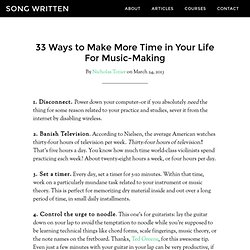 33 Ways to Make More Time in Your Life For Music-Making