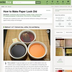 How to Make Paper Look Old - wikiHow