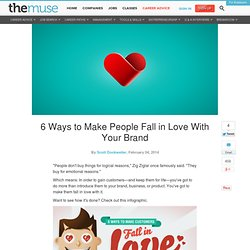6 Ways to Make People Love Your Brand