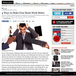4 Ways to Make Your Brain Work Better