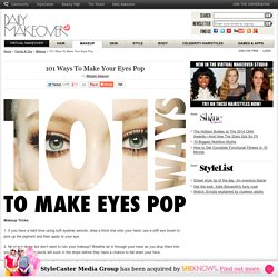 101 Ways To Make Your Eyes Pop