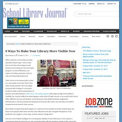 8 Ways To Make Your Library More Visible Now